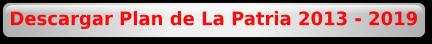 Descargar Plan de La Patria 2013 - 2019